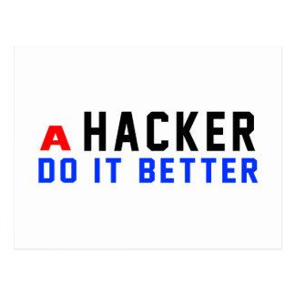 A Hacker Do It Better Postcard