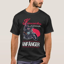 A hallmark is what a beginner motorcycle saying T-Shirt