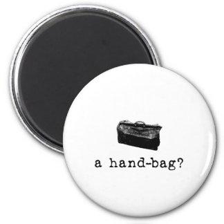 A Handbag? 2 Inch Round Magnet