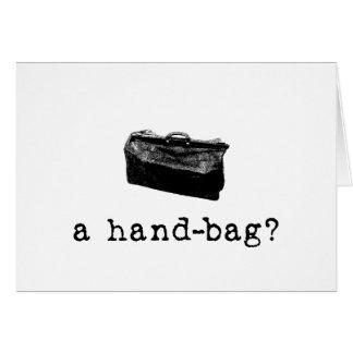A Handbag? Card