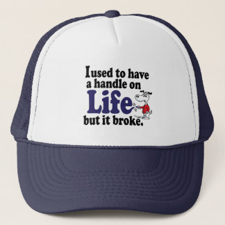 A Handle On Life Hat