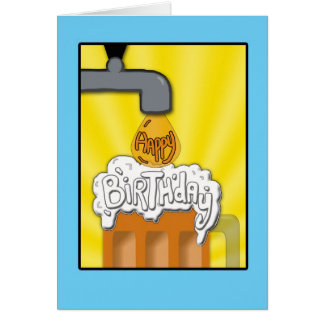 A Happy Birthday On Tap Greeting Card
