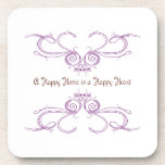 A Happy Home Is A Happy Heart Drink Coaster