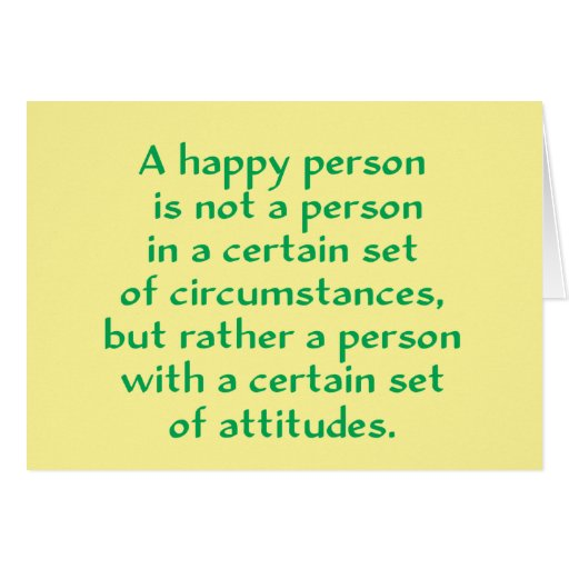 A happy person is not a person in a certain set of card