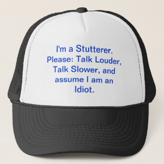 A hat for stutterers