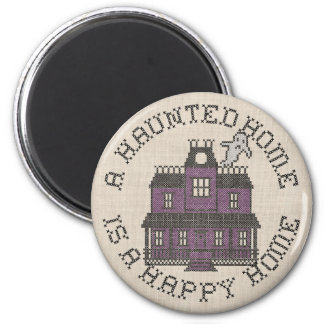A Haunted Home is a Happy Home Cross Stich Refrigerator Magnet