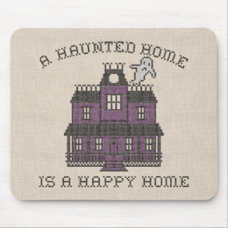 A Haunted Home is a Happy Home Cross Stich Mouse Pad