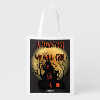 A Haunting we will GO! Halloween Trick or Treat Reusable Grocery Bag