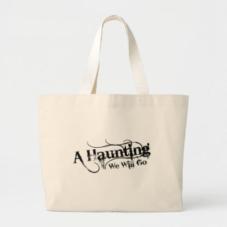A Haunting We Will Go LLC Black Logo Tote