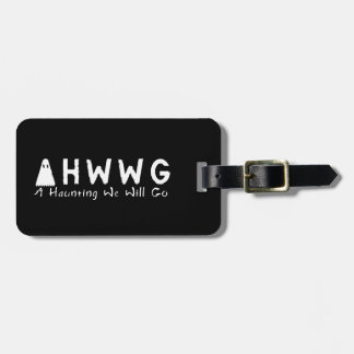 A Haunting We Will Go LLC Ghost Logo Luggage Tag
