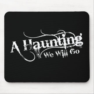 A Haunting We Will Go LLC White Logo Mouse Pad