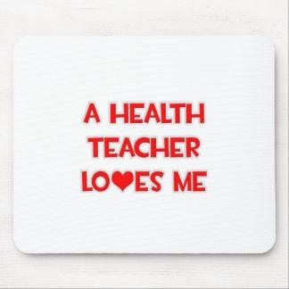 A Health Teacher Loves Me Mousepad