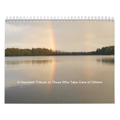 A Heartfelt Tribute to Those Who Care For Others Calendars
