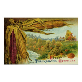 A Hearty Thanksgiving Indian Corn and Haystacks Poster