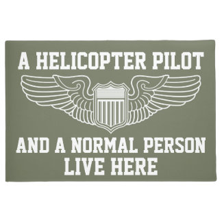 A Helicopter Pilot and A Normal Person Live Here Doormat