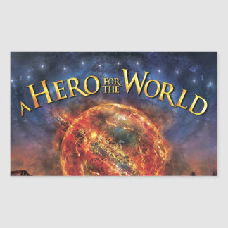 A Hero For The World - Official Merchandise Rectangular Stickers