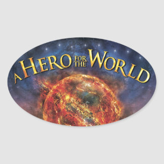 A Hero For The World - Official Merchandise Oval Stickers