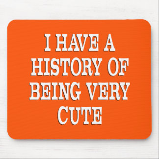 A History of Being Cute Mouse Pad