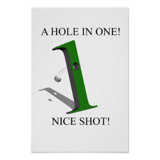 A Hole In One Golf Ball Poster