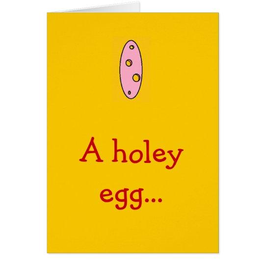 A holey egg... card