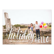 A Holiday Hello Holiday Photo Card