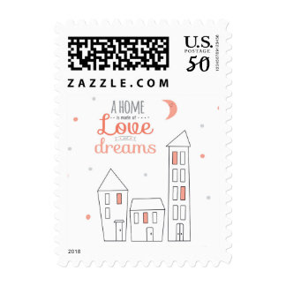 A Home Is Made Of Love And Dreams Postage