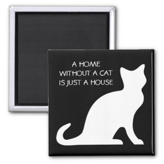 A home without a cat is just a house magnet