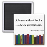 A Home Without Books Magnet