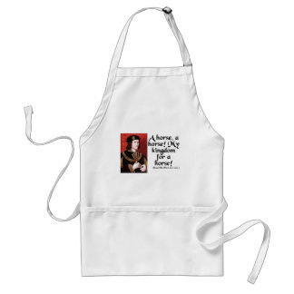 """""""A Horse, A Horse!  My Kingdom for a Horse!"""" Adult Apron"""