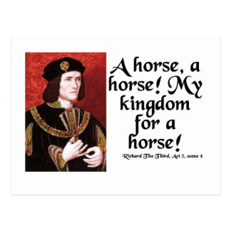 """""""A Horse, A Horse!  My Kingdom for a Horse!"""" Post Cards"""