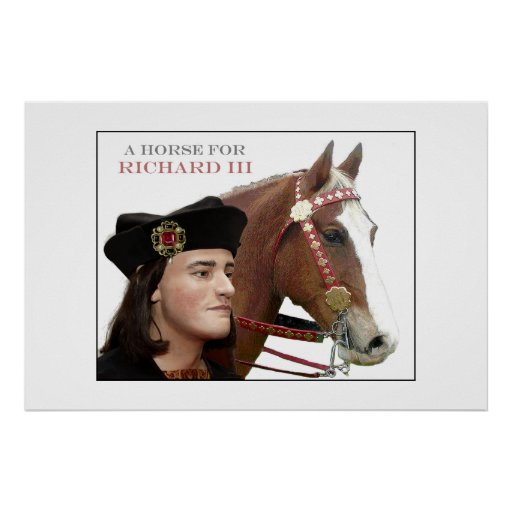 A horse for King Richard III (2) Posters