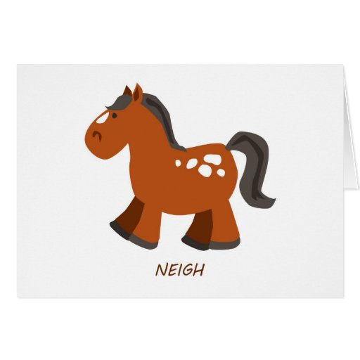 A Horse is a Horse Of Course Card