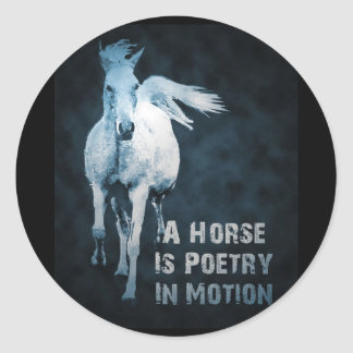 A Horse Is Poetry In Motion Classic Round Sticker