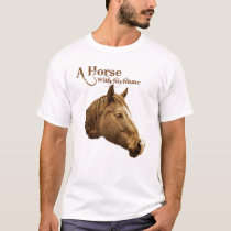 A Horse with No Name Brown Pencil Western T-Shirt