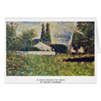 A House Among The Trees By Seurat Georges Greeting Card