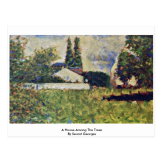 A House Among The Trees By Seurat Georges Postcard