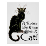"""A House IS Not A Home Without A Cat"" - Poster"