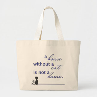 A house without a cat is not a home. tote bag