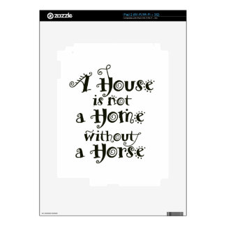 A House without Horse Decals For iPad 2