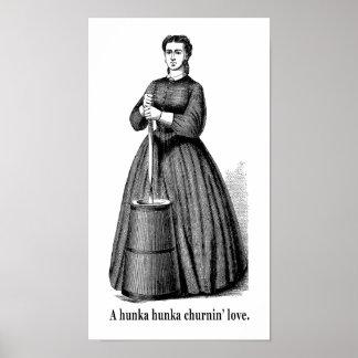 A Hunka Hunka Churnin' Love Poster