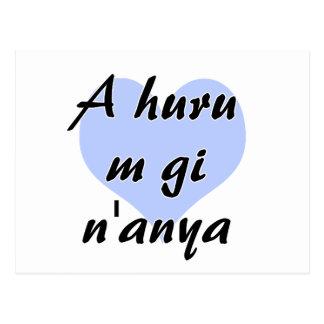 A huru m gi n'anya - Igbo I love you Blue Heart.pn Postcard