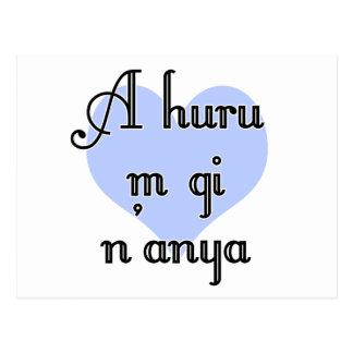 A huru m gi n'anya - Igbo I love you  Blue Heart Postcard