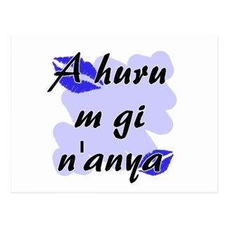 A huru m gi n'anya - Igbo I love you Blue Kisses.p Postcard