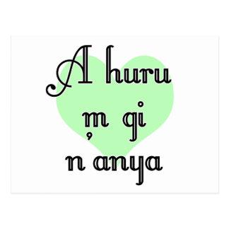 A huru m gi n'anya - Igbo I love you  Green Heart Postcard