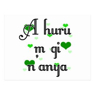 A huru m gi n'anya - Igbo I love you  Hearts Green Postcard