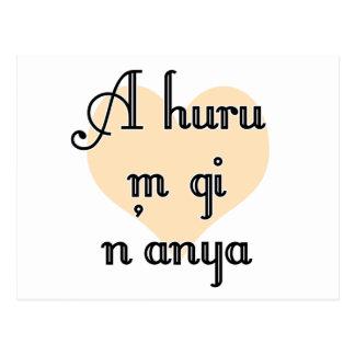 A huru m gi n'anya - Igbo I love you Peach Heart Postcard