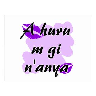 A huru m gi n'anya - Igbo I love you.png Postcard