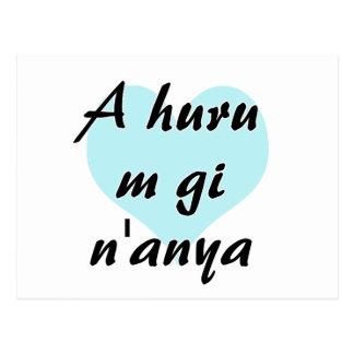 A huru m gi n'anya - Igbo I love you Teal Heart.pn Postcard
