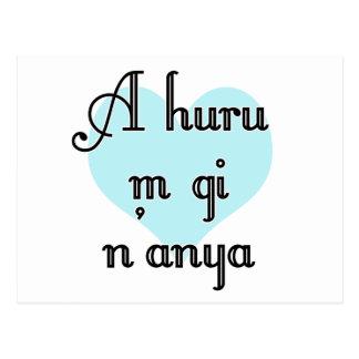 A huru m gi n'anya - Igbo I love you  Teal Heart Postcard