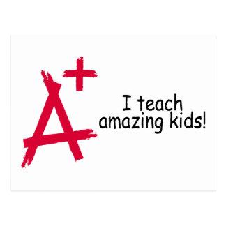 A+ I Teach Amazing Kids Post Cards